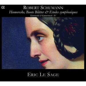 Schumann: Humoreske, Bunte Blätter & Etudes symphoniques - Klavierwerke & Kammermusik IV