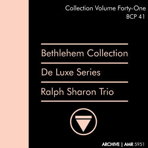 Deluxe Series Volume 41 (Bethlehem Collection): Ralph Sharon Trio