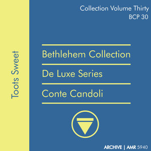 Deluxe Series Volume 30 (Bethlehem Collection): Toots Sweet