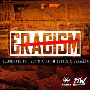 Eracism (feat. Sevin, Faith Pettis & Esraelia)