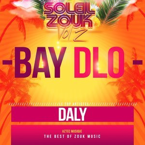 Bay dlo - The Best of Zouk Music