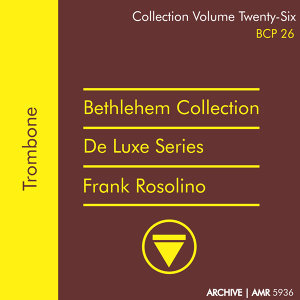 Deluxe Series Volume 26 (Bethlehem Collection): Trombone