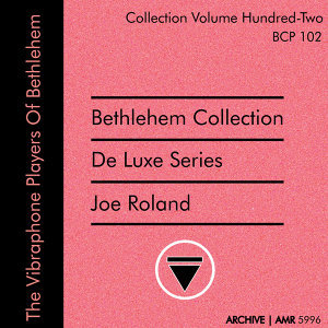 Deluxe Series Volume 102 (Bethlehem Collection): The Vibraphone Players of Bethlehem, Volume 2