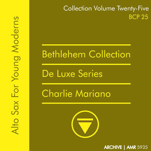 Deluxe Series Volume 25 (Bethlehem Collection): Alto Sax for Young Moderns