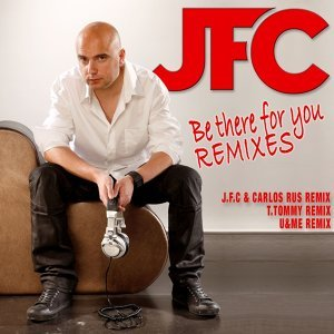 Be There for You - Remix