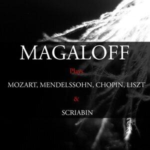 Magaloff Plays Mozart, Glinka, Mendelssohn, Chopin, Liszt & Scriabin