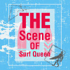衝浪搖滾魂 : The Scene of Surf Queen