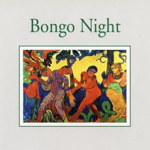 Bongo Night - Impressions