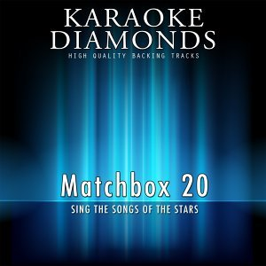 Matchbox 20 - The Best Songs - Sing the Songs of the Stars