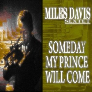 Someday My Prince Will Come - Original Album - Remastered