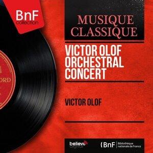 Victor Olof Orchestral Concert - Mono Version