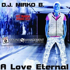A Love Eternal - Hit Mania Spring 2016