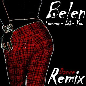 Someone Like You - New Dance Remix