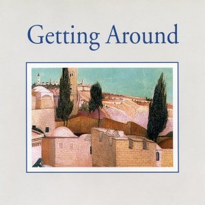 Getting Around - Easy Listening