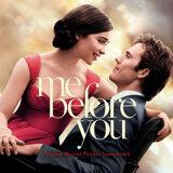 Me Before You (我就要你好好的 電影原聲帶)