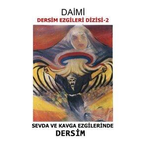Sevda Ve Kavga Ezgilerinde Dersim - Dersim Ezgileri Dizisi, Vol. 2