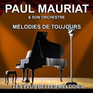 Paul Mauriat et son Orchestre : les plus belles mélodies - Mélodies de toujours