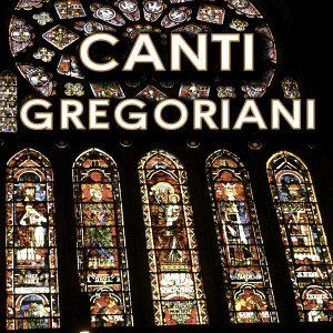 Happy Christmas 2011: Canti Gregoriani