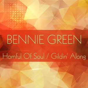 Hornful of Soul / Gildin' Along