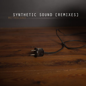 Synthetic Sound (Remixes)