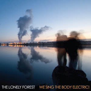 We Sing the Body Electric