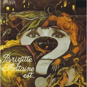 Brigitte Fontaine est…