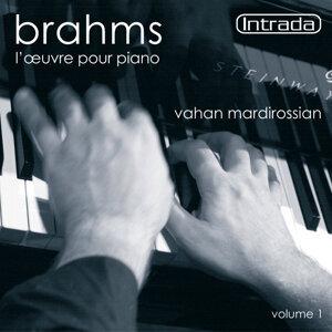 Brahms: L'oeuvre pour piano, Vol. 1