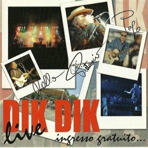 DIK DIK LIVE  Ingresso gratuito