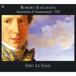 Schumann: Klavierwerke & Kammermusik VIII