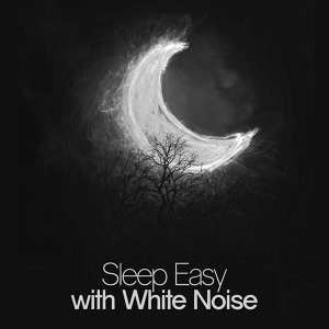 Sleep Easy with White Noise