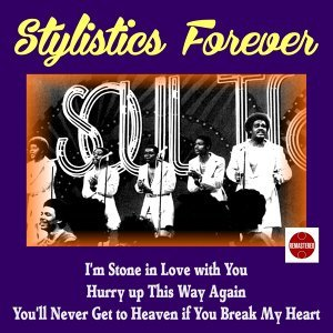 Stylistics Forever