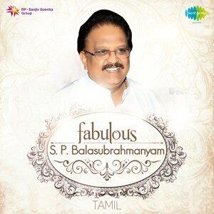 Fabulous S. P. Balasubrahmanyam - Tamil