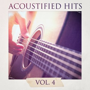 Acoustified Hits, Vol. 4