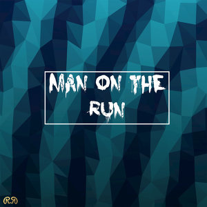 Man On the Run (Ghost Remode) - Single