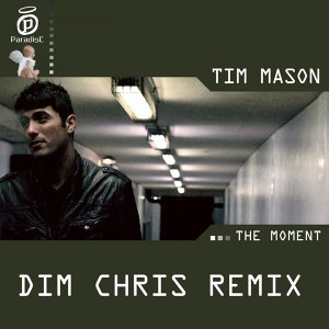 The Moment - Dim Chris Remix