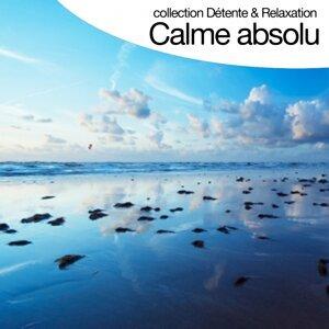 Calme absolu - Collection détente et relaxation