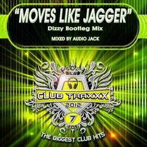 Moves Like Jagger - Dizzy Bootleg Mix
