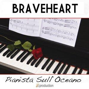Braveheart - Pianista sull'oceano