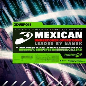 Mexican Undercover Operations (Leaded by Nanuk)