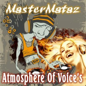 Atmosphere Of Voices