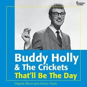 That'll Be the Day - Original Album Plus Bonus Tracks