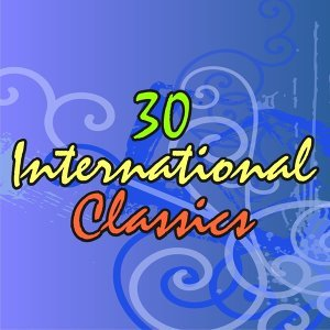 30 International Classics