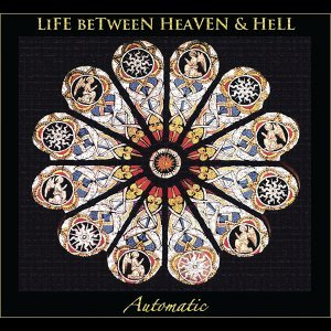 Life Between Heaven and Hell