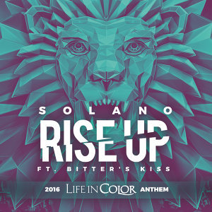 Rise Up 2016 Life In Color Anthem