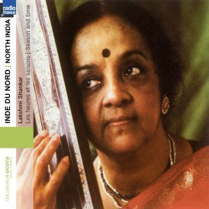 Inde du Nord - North India: Season and Time / Les heures et les saisons - Collection Ocora Radio-France