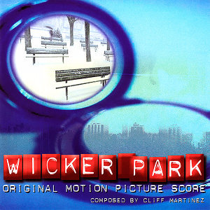 Wicker Park (Original Motion Picture Score)