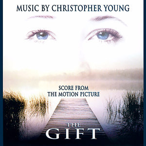 The Gift (Original Score from the Motion Picture)