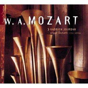 Mozart: Hadrien Jourdan (orgue Bonatti, Verona)