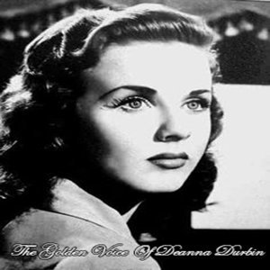The Golden Voice of Deanna Durbin