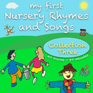 My First Nursery Rhymes And Songs Collection Three
